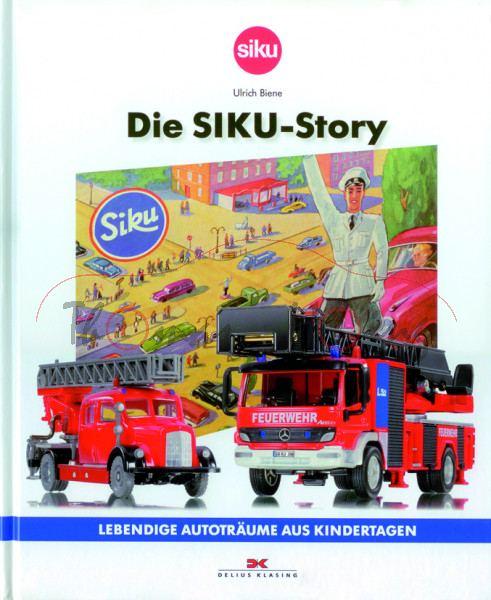 Bildband SIKU - Die SIKU Story, LEBENDIGE AUTOTRÄUME AUS KINDERTAGEN, Delius Klasing Verlag, ISBN 97