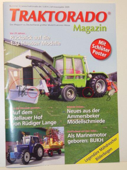 TRAKTORADO® Magazin, Nummer 2, Jahresausgabe 2009, incl. Bericht Rückblick 1:32 Hausser Modelle+Trak